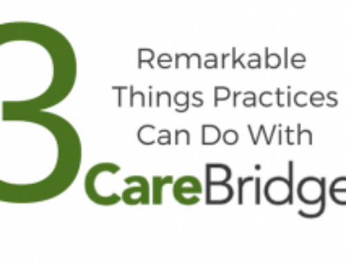 Your Workflow, Your Rules: Three Remarkable Things Practices Do With CareBridge™